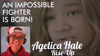 """An Impossible Fighter Angelica Hale featuring """"Rise-Up"""" (Reaction)"""