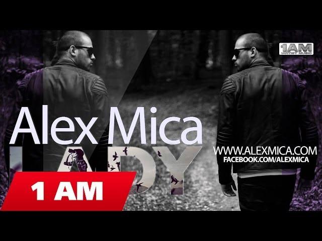 ALEX MICA - LADY