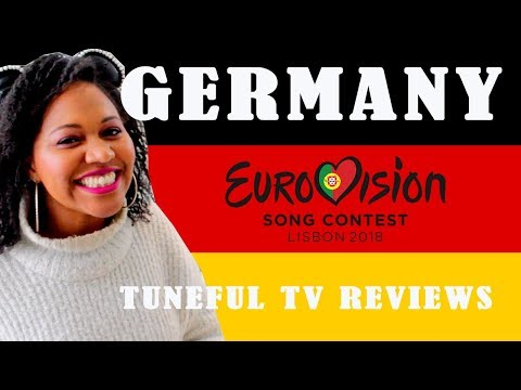 EUROVISION 2018 - GERMANY - Tuneful TV Reviews