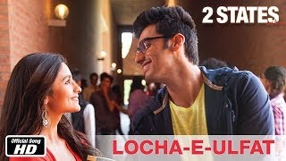 download lagu Locha-e-ulfat - 2 States   Song  Arjun gratis