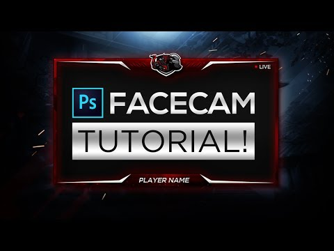 How To Make A Facecam Border In Photoshop CC/CS6! - 2017 Overlay Tutorial