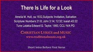 There Is Life For A Look - Hymn Lyrics & Orchestral Music