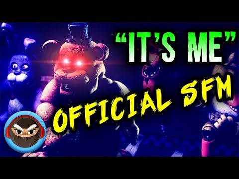"""(SFM) FNAF SONG """"IT'S ME"""" OFFICIAL MUSIC VIDEO ANIMATION"""