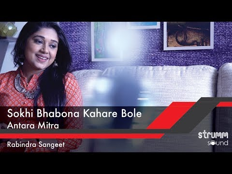 download lagu Sokhi Bhabona Kahare Bole I Antara Mitra I Tagore gratis