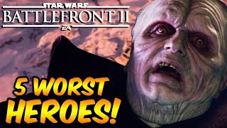 Star Wars Battlefront 2 - 5 WORST Heroes Ranked (Don't Use These!) Battlefront II