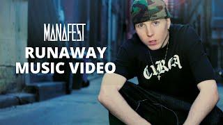 Watch Manafest Runaway video