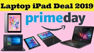 Amazon Prime Day 2019: Best Deals on Laptops, Chromebooks & Tablets