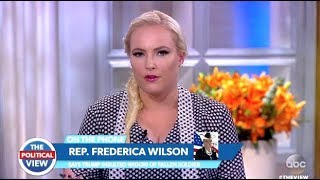"""Rep Frederica Wilson Goes Off """"TRUMP A Liar"""" Meghan Calls Her Out - The View"""