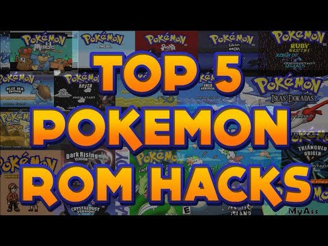 TOP 5 POKEMON GBA ROM HACKS 2013!