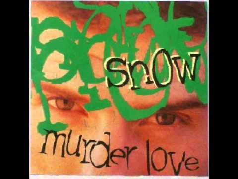 Snow - Murder Love