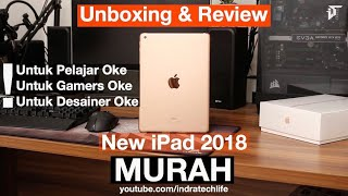 IPAD TERMURAH & SPEK TINGGI ! Review Apple New iPad 2018 Indonesia