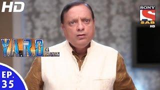 Y.A.R.O Ka Tashan - यारों का टशन - Episode 35 - 12th September, 2016