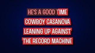 Cowboy Casanova Carrie Underwood Karaoke