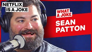 Sean Patton Is Extremely Shy After Shows | What A Joke | Netflix Is A Joke