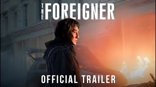 The Foreigner | Official Trailer | Own it on Digital HD Now, Blu-ray™ & DVD 1/9