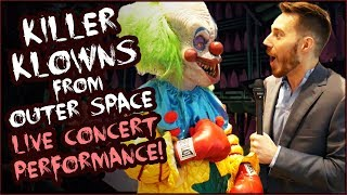 Killer Klowns from Outer Space LIVE CONCERT PERFORMANCE 2018!