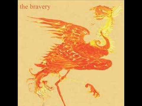The Bravery  Unconditional