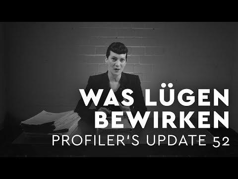 Was Lügen bewirken - Profiler's Update 52