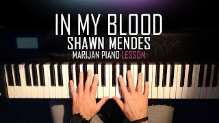 Download Lagu How To Play: Shawn Mendes - In My Blood | Piano Tutorial Lesson + Sheets Gratis STAFABAND