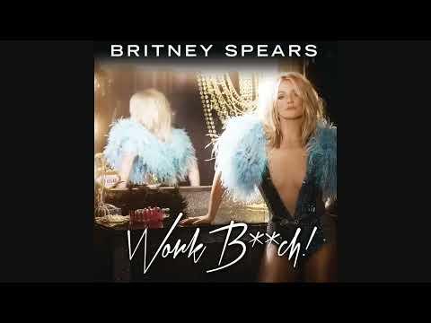 Britney Spears - Work B**ch (Audio)