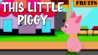This Little Piggy | Nursery Rhyme With Lyrics | English Rhymes For Kids