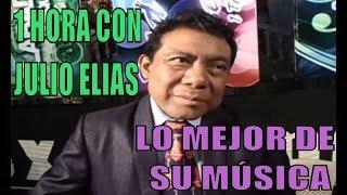 download lagu 1 Hora Con Julio Elias, Solo Lo Mejor De gratis