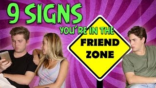 9 Signs You Are In The Friend Zone