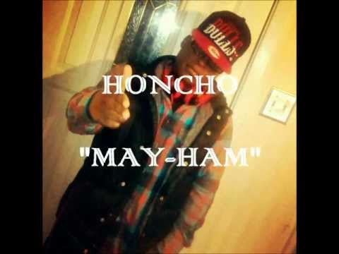 Honcho - May-Ham