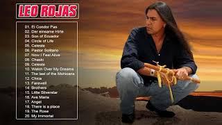 Leo Rojas New Songs Mix 2018    Leo Rojas Greatest Hits    The Best of Leo Rojas