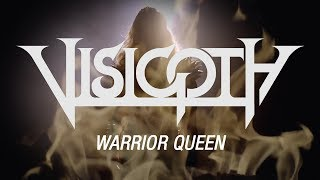 VISIGOTH - Warrior Queen