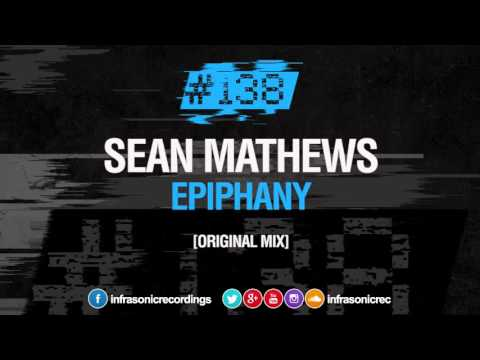 Sean Mathews - Epiphany [#138] OUT NOW!