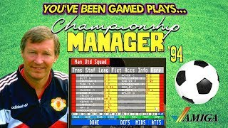 Championship Manager 94 On The Commodore Amiga (You've Been Gamed Plays...)