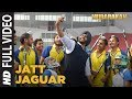 Lagu Jatt Jaguar Full Video Song | MUBARAKAN | Anil Kapoor | Arjun Kapoor | Ileana D'Cruz | Athiya Shetty
