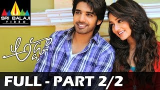 Adda - Adda Telugu Full Movie || Part 2/2 || Sushanth, Shanvi || 1080p