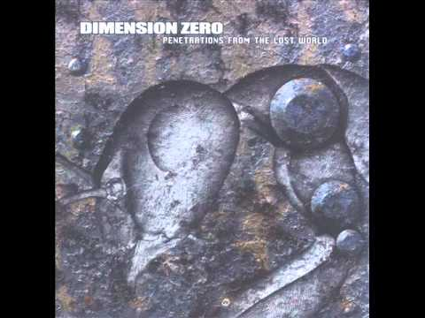 Dimension Zero - Forgotten... But Not Forgiven