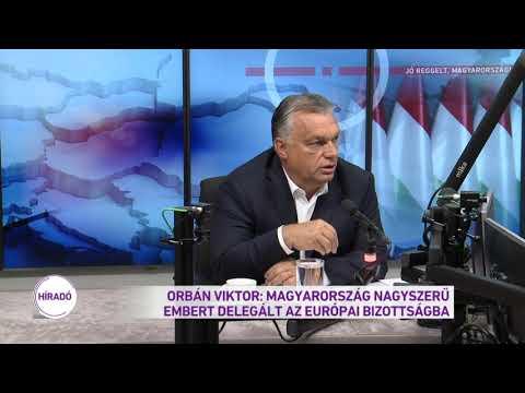 Orbán Viktor: Magyarország nagyszerű embert delegált az Európai Bizottságba