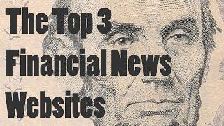 The Top 3 Financial News Websites
