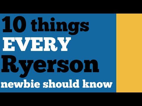 10 Things a Ryerson Newbie Should Know