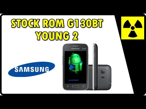 Como INSTALAR a ROM original de fábrica STOCK ROM    Galaxy Young 2 - G130BT