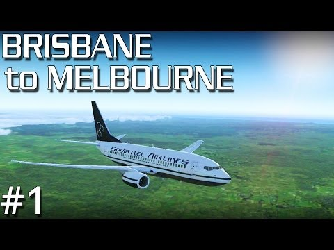 FSX - Brisbane to Melbourne - Part #1 (PMDG 737 700 NGX)