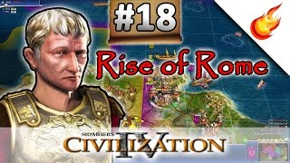 Dropping The Culture Bomb - RISE OF ROME SCENARIO - CIVILIZATION 4 Warlords - Part 18