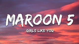 Download Lagu Maroon 5 - Girls Like You (Lyrics) Gratis STAFABAND