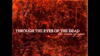 Watch Through The Eyes Of The Dead Between The Gardens That Bathe In Blood video