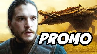 Game Of Thrones Season 7 Promo Breakdown - Daenerys Dragons and Jon Snow