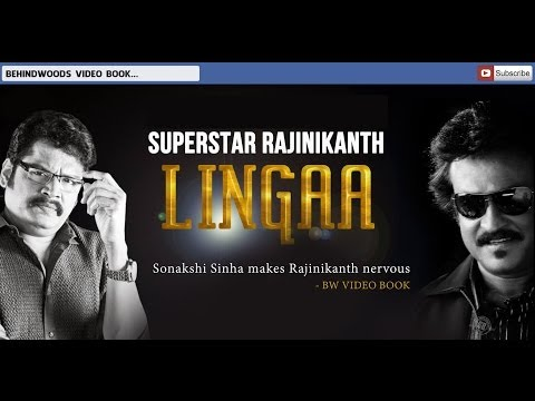 Sonakshi Sinha makes Rajinikanth nervous - BW Video Book