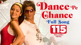 Dance Pe Chance | Full Song | Rab Ne Bana Di Jodi | Shah Rukh Khan | Anushka Sharma