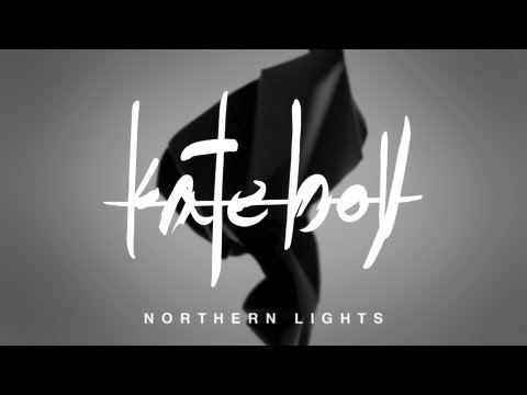 KATE BOY - &quot;Northern Lights&quot; (Official Music Video)