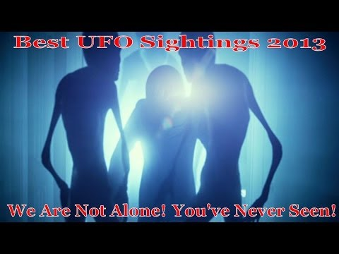 Best UFO Sightings 2013, You've Never Seen! Superb Video HD Music Videos