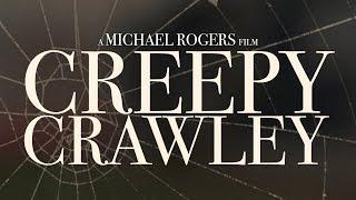 Creepy Crawley (Short Horror Film)