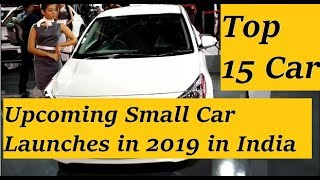 Top 15 Hatchback Car Launches in 2019. Upcoming Small Cars
